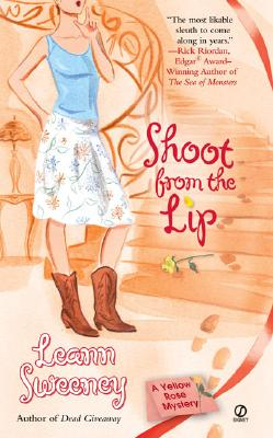Image for Shoot from the Lip (Yellow Rose Mystery)