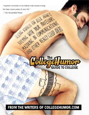 Image for COLLEGEHUMOR GUIDE TO COLLEGE