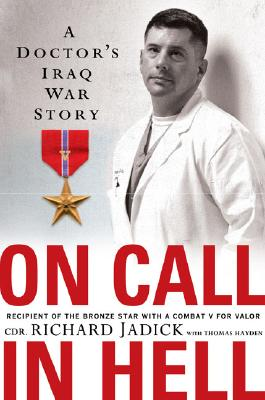Image for On Call In Hell: A Doctor's Iraq War Story
