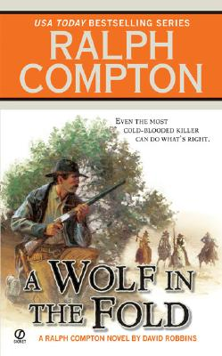 Image for A Wolf In the Fold (Ralph Compton Western Series)