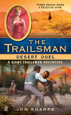 Image for The Trailsman (Giant): Desert Duel (Trailsman Giant Adventure)