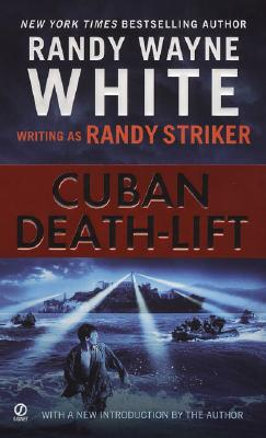 Cuban Death-Lift, Randy Wayne White