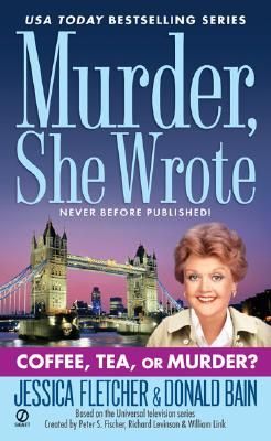 Image for Murder, She Wrote: Coffee, Tea, or Murder?