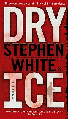 DRY ICE, White, Stephen