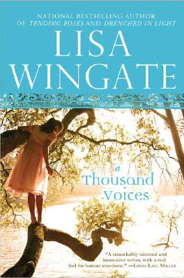 A Thousand Voices (Tending Roses Series #5), Lisa Wingate