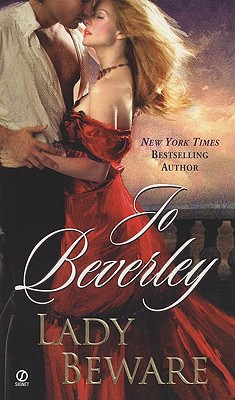 Lady Beware: A Novel of the Company of Rogues, JO BEVERLEY