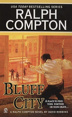 BLUFF CITY A Ralph Compton Novel by David Robbins, Compton, Ralph