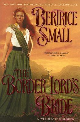 The Border Lord's Bride (Border Chronicles), Bertrice Small