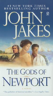 The Gods of Newport (Signet Novel), JOHN JAKES