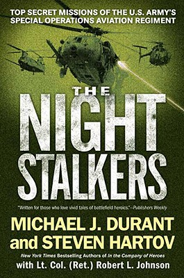 Image for The Night Stalkers: Top Secret Missions of the U.S. Army's Special Operations Aviation Regiment