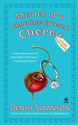 Murder of a Chocolate-Covered Cherry (Scumble River Mysteries, Book 10), Denise Swanson