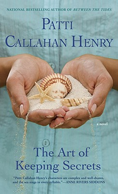 The Art of Keeping Secrets, Henry, Patti Callahan