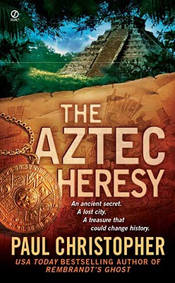 The Aztec Heresy, Christopher, Paul