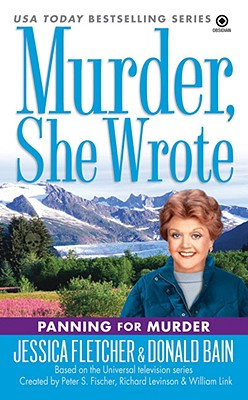 Image for Murder, She Wrote: Panning for Murder