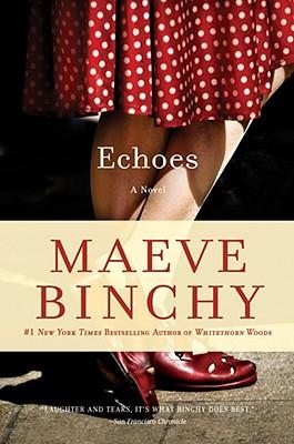 Echoes, Binchy, Maeve