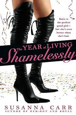 Image for The Year of Living Shamelessly