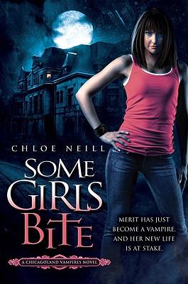 Image for Some Girls Bite: A Chicagoland Vampires Novel