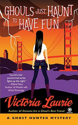 Image for Ghouls Just Haunt to Have Fun (Ghost Hunter Mysteries, No. 3)