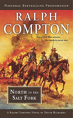 Image for Ralph Compton North to the Salt Fork (Ralph Compton Western Series)