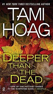 Deeper Than the Dead (Deeper Than the Dead, Book 1), Hoag, Tami