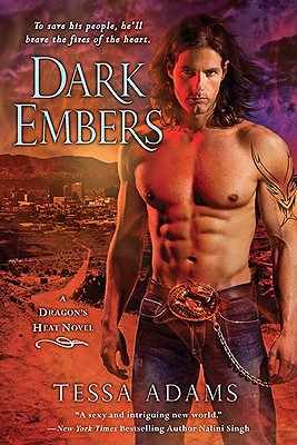 "Dark Embers: A Dragon's Heat Novel, ""Adams, Tessa"""