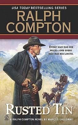 Image for Ralph Compton Rusted Tin (Ralph Compton Western Series)