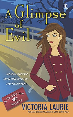 """A Glimpse of Evil (Psychic Eye Mysteries, No. 8)"", ""Laurie, Victoria"""
