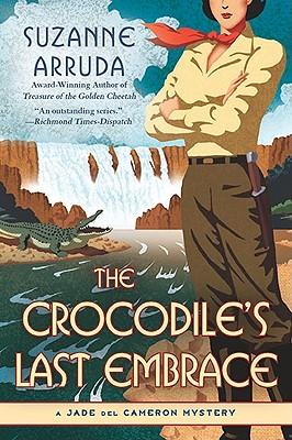 Crocodile's Last Embrace, The, Arruda, Suzanne