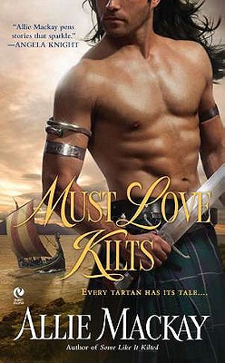 Must Love Kilts (Signet Eclipse), Allie Mackay