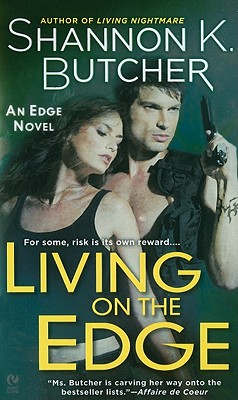 "Living on the Edge: An Edge Novel, ""Butcher, Shannon K."""