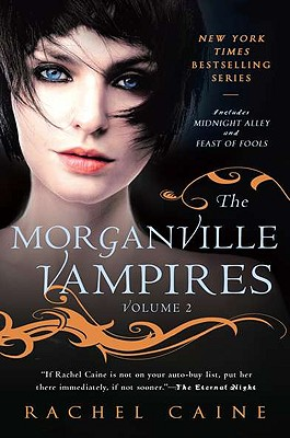 Image for THE MORGANVILLE VAMPIRES, VOL 2 Includes Midnight Alley and Feast of Fools