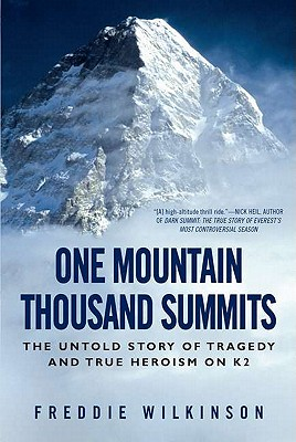 Image for One Mountain Thousand Summits: The Untold Story of Tragedy and True Heroism on K2