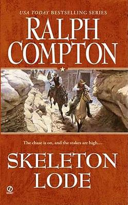Ralph Compton Skeleton Lode (Ralph Compton Western Series), Ralph Compton