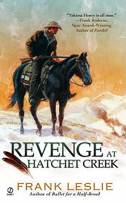 Revenge at Hatchet Creek, Frank Leslie