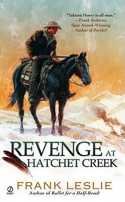 Revenge at Hatchet Creek, Frank Leslie