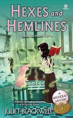 Hexes and Hemlines, Blackwell, Juliet
