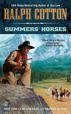 "Summers' Horses (Ralph Cotton Western Series), ""Cotton, Ralph"""