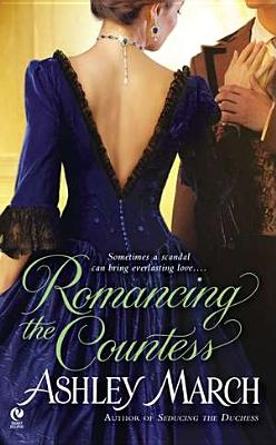 Romancing the Countess (Signet Eclipse), Ashley March