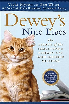 Image for Dewey's Nine Lives: The Legacy of the Small-Town Library Cat Who Inspired Millions