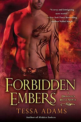 Forbidden Embers: A Dragon's Heat Novel, Adams, Tessa