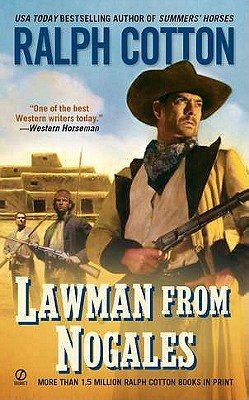 "Lawman From Nogales (Signet Historical Novel), ""Cotton, Ralph"""