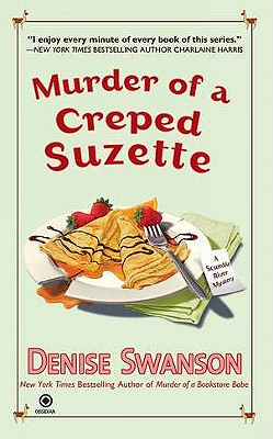 Murder of a Creped Suzette, Swanson, Denise