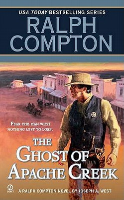 Image for Ralph Compton The Ghost of Apache Creek (Ralph Compton Western Series)