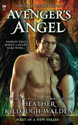 Avenger's Angel: A Novel of the Lost Angels, Heather Killough-Walden
