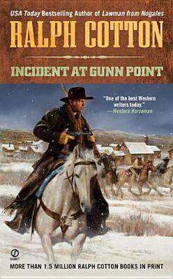 Image for Incident at Gunn Point (Ralph Cotton Western Series)