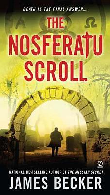 The Nosferatu Scroll (Chris Bronson), James Becker