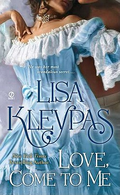 Love Come to Me, Lisa Kleypas