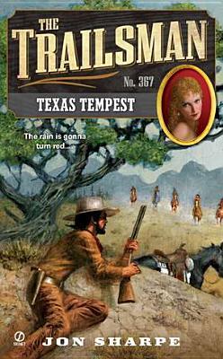 Texas Tempest (Trailsman #367), Jon Sharpe
