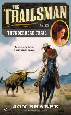The Trailsman #385: Thunderhead Trail, Jon Sharpe