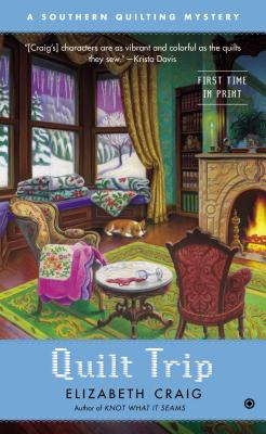 Image for Quilt Trip: A Southern Quilting Mystery